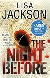 The night before / Lisa Jackson.